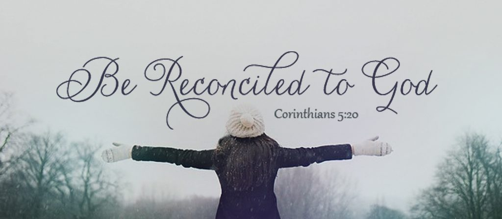 Be Reconciled to God.
